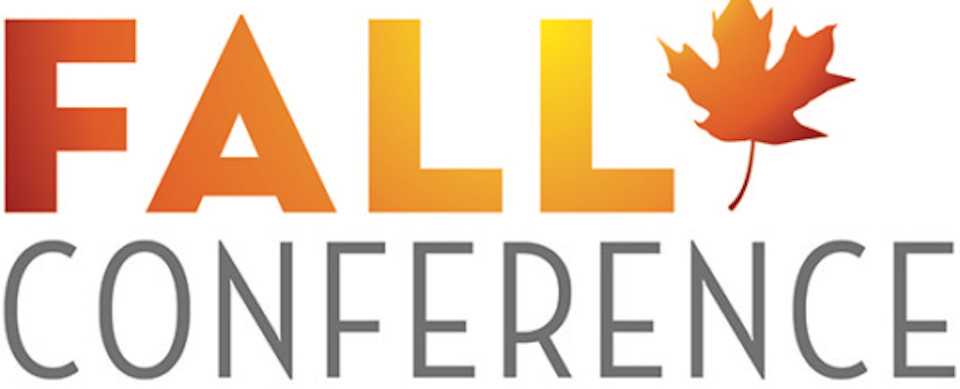 2018 Fall Conference Final Agenda & Presentations
