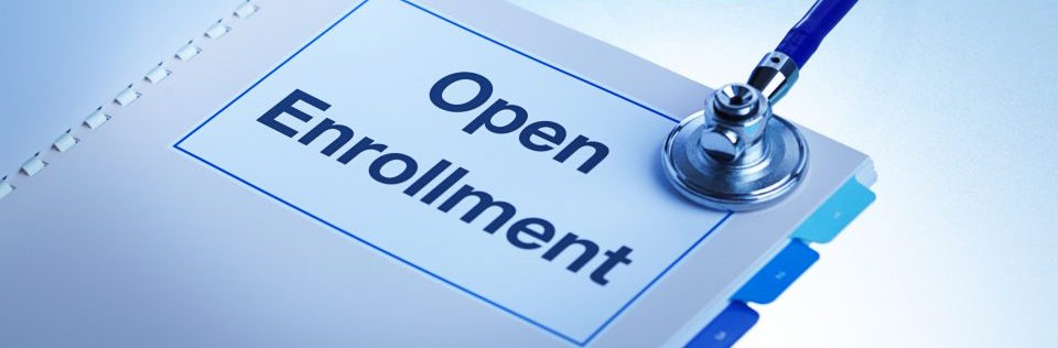 OPEN ENROLLMENT FOR HEALTH & DENTAL PLANS